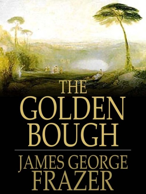 james-george-frazer-the-golden-bough[1]
